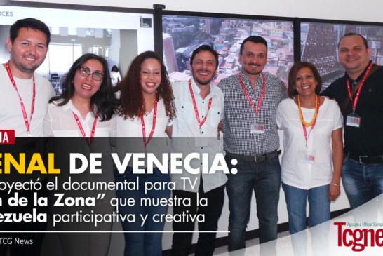 """Se proyectó en la Bienal de Venecia elDocumental para TV """"Son de la Zona"""" muestrala Venezuela participativa y creativa"""