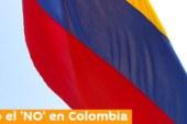 """Los colombianos dicen """"no"""" al acuerdo de paz con las FARC"""