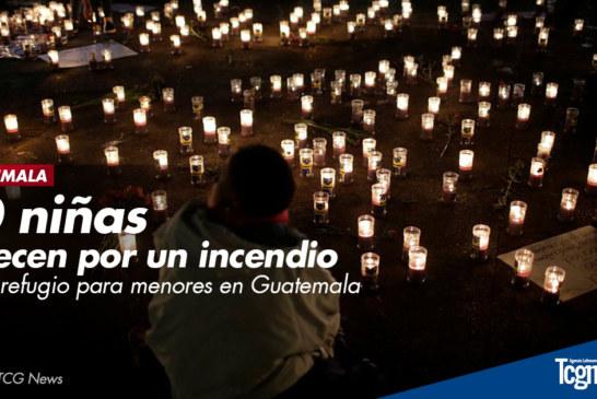 Aumentan a 40 las niñas fallecidas por el incendio en un refugio en Guatemala