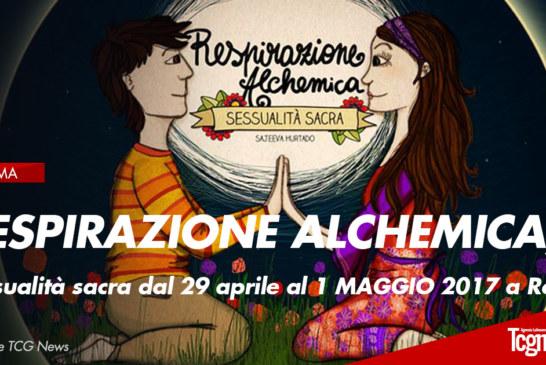 RESPIRAZIONE ALCHEMICA, SESSUALITA' SACRA – ROMA
