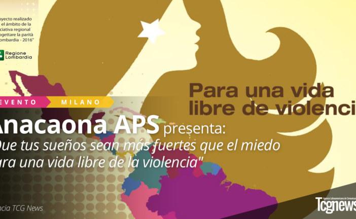 """Anacaona presenta: """"Que tus sueños sean más fuertes que el miedo para una vida libre de la violencia"""""""