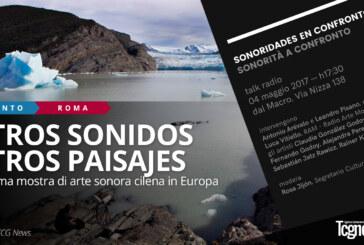OTROS SONIDOS, OTROS PAISAJES: La prima mostra di arte sonora cilena in Europa
