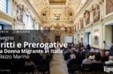 """Convegno """"Diritti e Prerogative della Donna Migrante in Italia"""" a Palazzo Marino"""