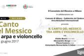 """""""Il Canto del Messico tra Arpa e Violoncello"""" Milano, 22 giugno 2017"""