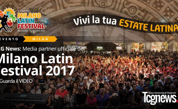 TCG News: Media partner ufficiale del Milano Latin Festival 2017