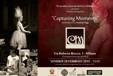 """Milano: Mostra Fotografica """"CapturingMoments"""" dell'artista visivo Nathaly Puga"""