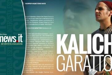 KALICHE GARATTONI CONTAMINANDO CON IL SUO RITMO D'INTEGRAZIONE