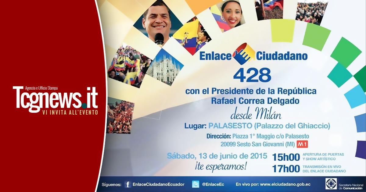Invitación al Enlace Ciudadano 428 con el Presidente Rafael Correa Delgado