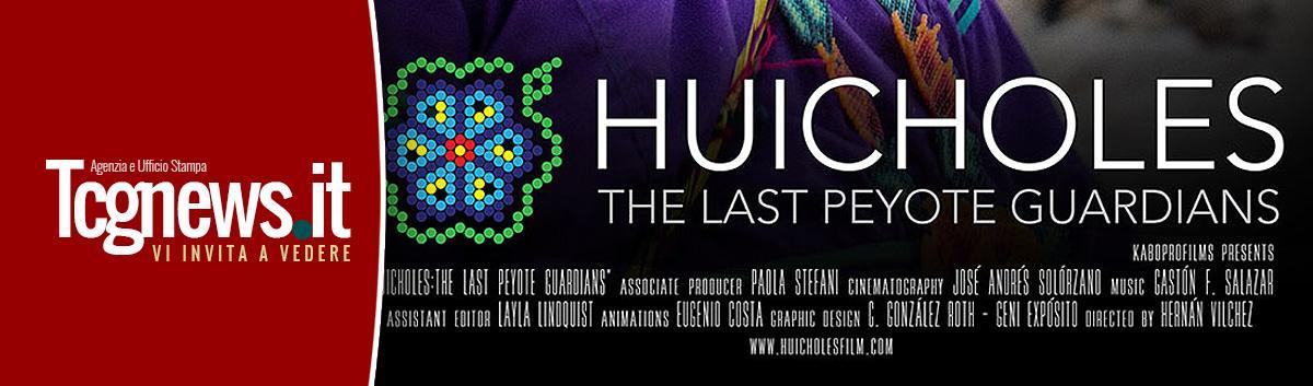 """A Milano il 6 giugno la proiezione del docu-film """"Huicholes, gli ultimi guardiani del peyote"""""""