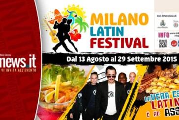 MILANO LATIN FESTIVAL DAL 13 AGOSTO AL 29 SETTEMBRE 2015