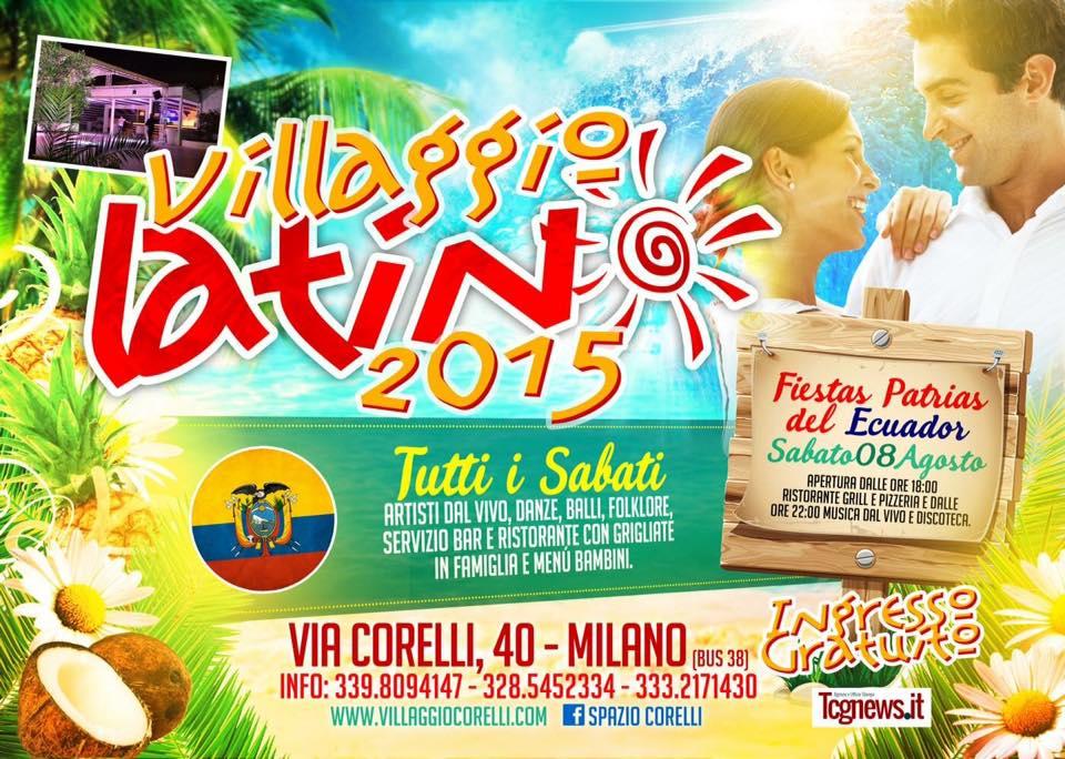 Villaggio Latino Milano 2015,  tutti i sabati dal 25 Luglio al 26 Settembre, a ingresso gratuito