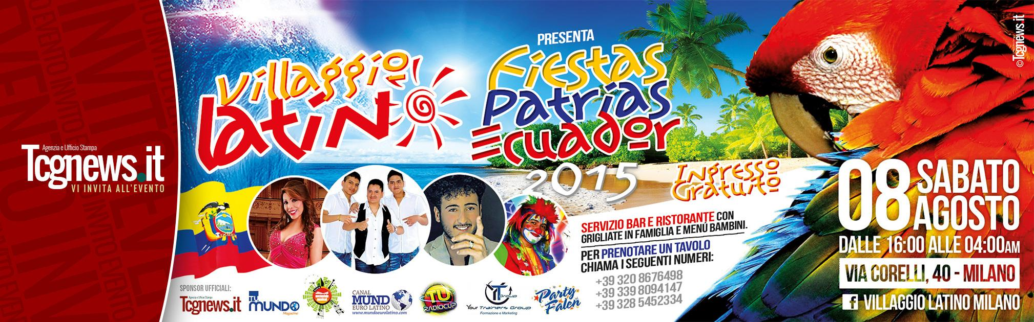 """VILLAGGIO LATINO MILANO PRESENTA; """"FESTA NAZIONALE DELL'ECUADOR 2015 """""""