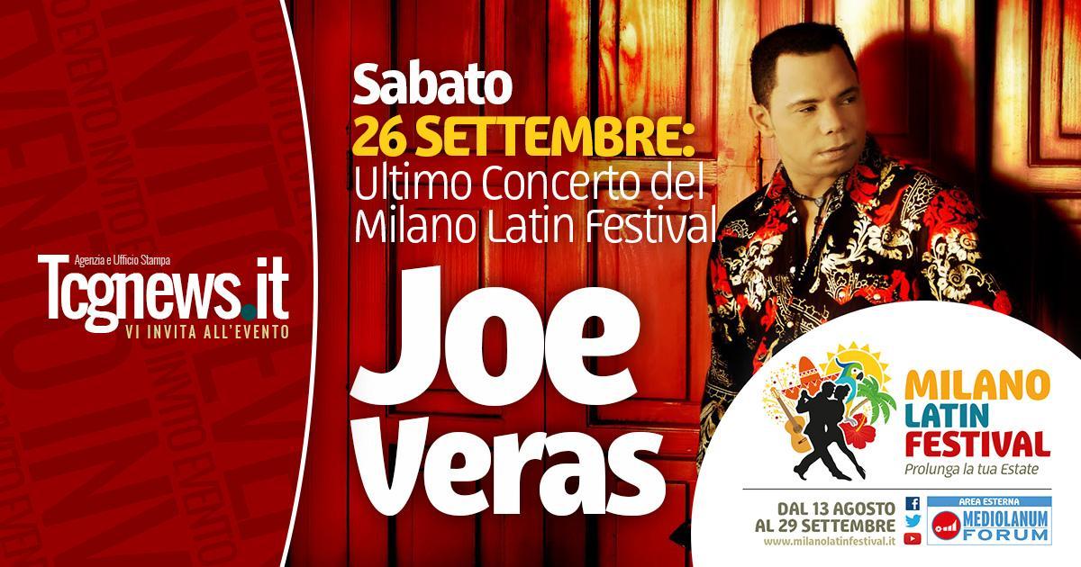 26 SETTEMBRE: JOE VERAS, ULTIMO CONCERTO DEL MILANO LATIN FESTIVAL!