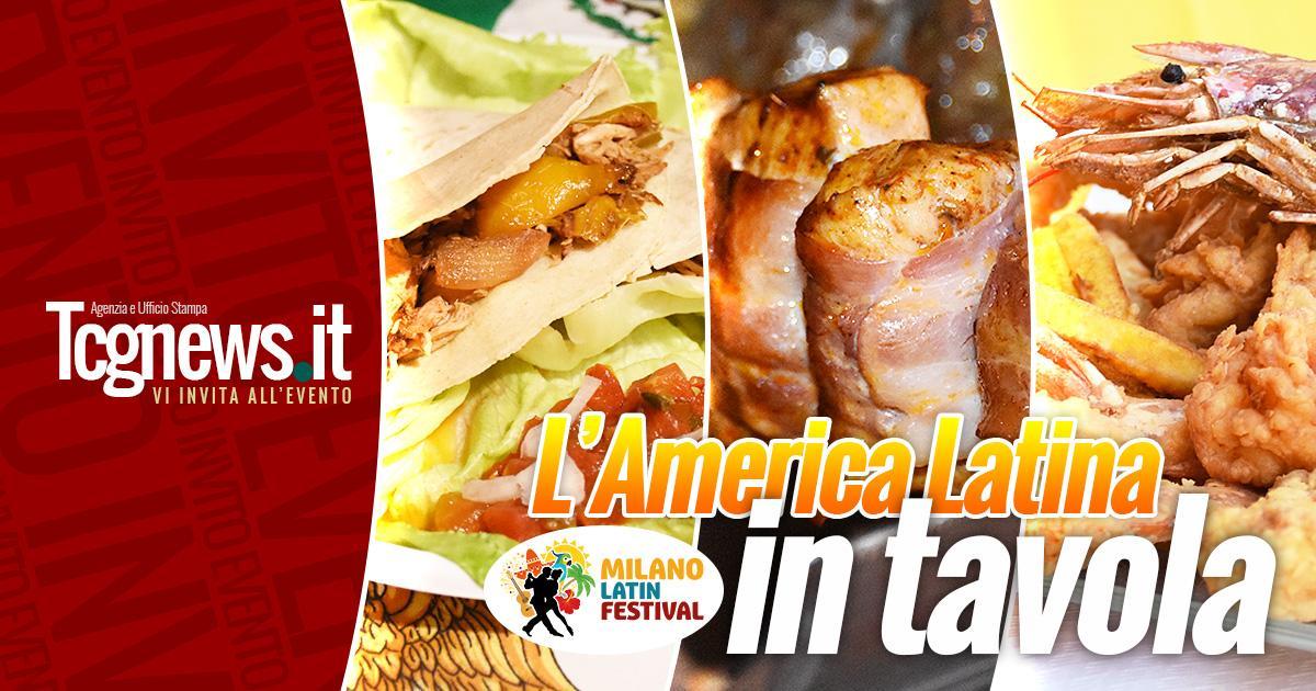 Milano Latin Festival, l'America Latina in Tavola