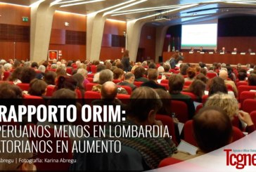 XV Rapporto ORIM: Mil peruanos menos en Lombardia, Ecuatorianos en aumento