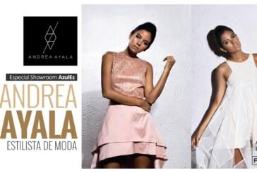 """ANDREA AYALA: Moda para la mujer """"delicada y femenina"""""""