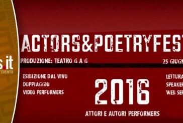 Actors&PoetryFestival 2016: Desde el 28 Junio al 4 Julio 2016