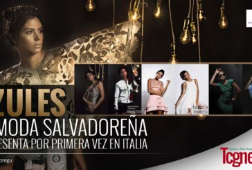 AzulES, la moda salvadoreña se presenta por primera vez en Italia