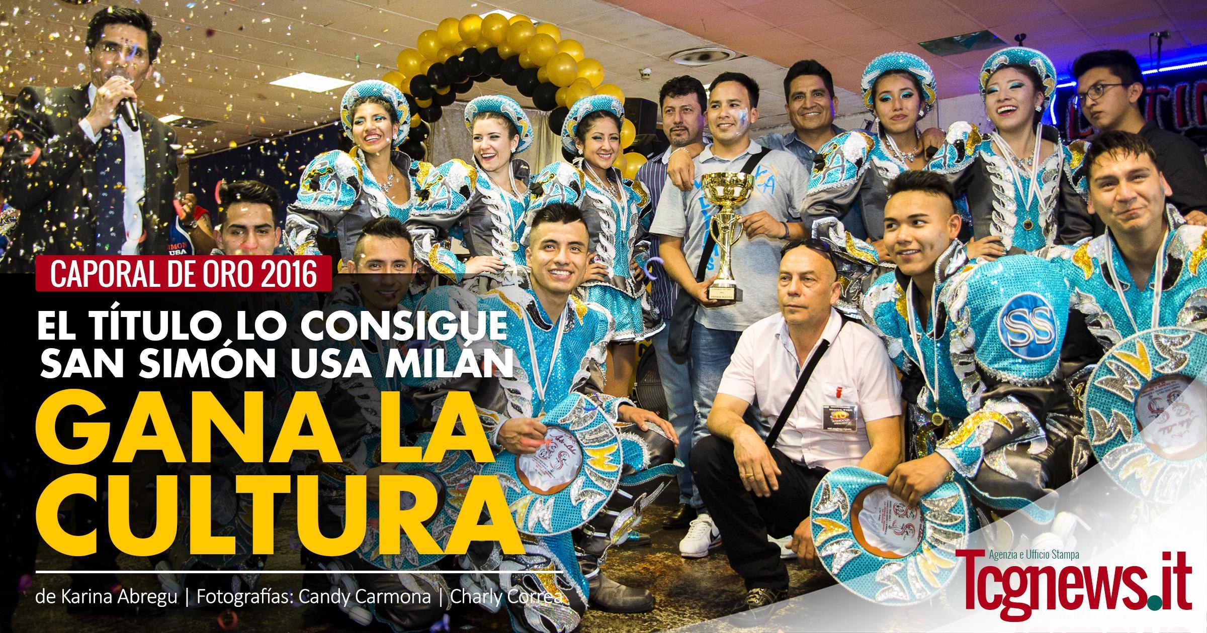 Caporales de Oro 2016, el título lo consigue San Simón Usa Milán, gana la cultura