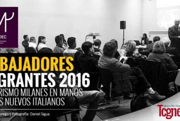 """""""Embajadores Migrantes 2016"""", el turismo milanés en manos de los nuevos italianos"""