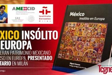Recuperan patrimonio mexicano disperso en Europa, presentado inventario en Milán