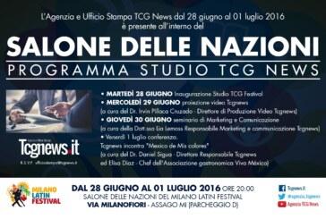 Tcgnews al Salone delle Nazioni del Milano LATIN Festival, dal 28 giugno al 1 luglio 2016