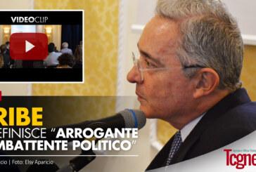 """URIBE SI DEFINISCE """"ARROGANTE COMBATTENTE POLITICO"""""""