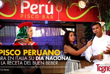 El Pisco Peruano celebra en Italia su Día Nacional con la receta del buen beber