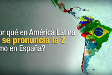 ¿Por qué en América Latina no se pronuncia la Z como en España?