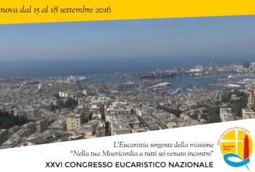 26° Congresso Eucaristico Nazionale : Da giovedì 15 a domenica 18 settembre si svolgerà a Genova