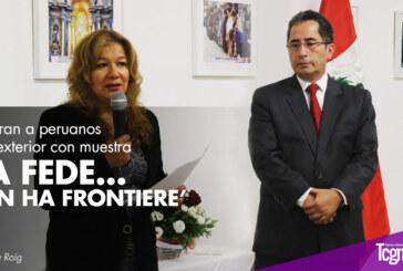 """Celebran a peruanos en el exterior con muestra """"La fede… non ha frontiere"""""""