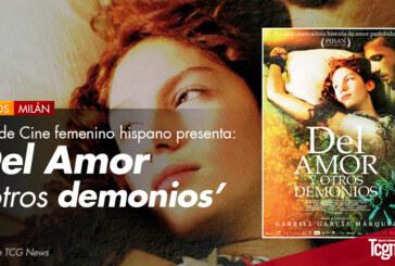 """Ciclo de Cine femenino hispano presenta """"Del amor y otros demonios"""""""