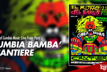 "Traditional Cumbia Music: From Paris ""Cumbia Bamba"" @CANTIERE"