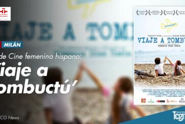 "Ciclo de Cine femenino hispano presenta ""Viaje a Tombuctú"""