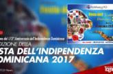 2° Edizione della Festa dell'Indipendenza Dominicana 2017
