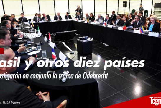 Brasil y otros diez países investigarán en conjunto la trama de Odebrecht