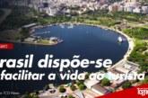 Brasil dispõe-se a facilitar a vida ao turista