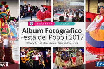 📷Galleria Fotografica: Festa dei Popoli 2017