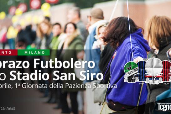 Abrazo Futbolero allo Stadio San Siro: 1a Giornata della Pazienza Sportiva