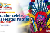 Ecuador celebra sus Fiestas Patrias en el MLF2017