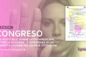 """CONGRESO """"UN AIUTO ALLE DONNE LATINOAMERICANE, VITTIME DI VIOLENZA – L'ESPERIENZA DI UN PROGETTO COMUNE FRA DIVERSE ISTITUZIONI"""""""