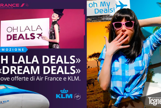 PROMOZIONE « OH LALA DEALS » DI AIR FRANCE E « DREAM DEALS » DI KLM