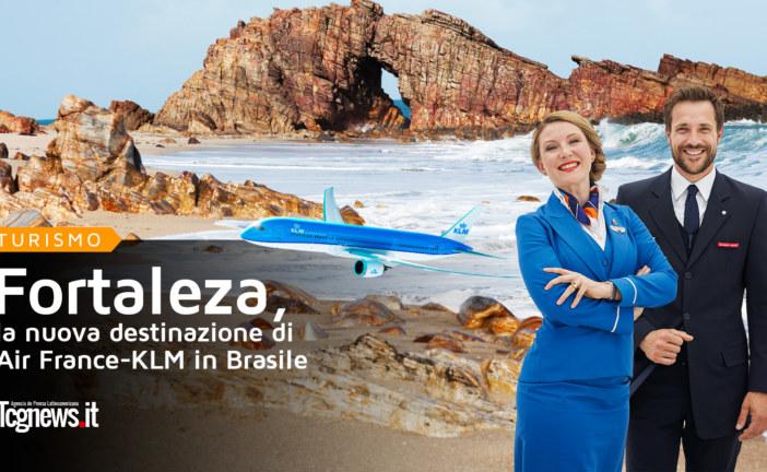 Fortaleza, la nuova destinazione di Air France-KLM in Brasile