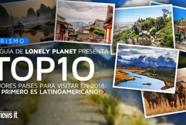 Top 10 mejores países para visitar en el 2018: ¡el primero está en Latinoamérica!