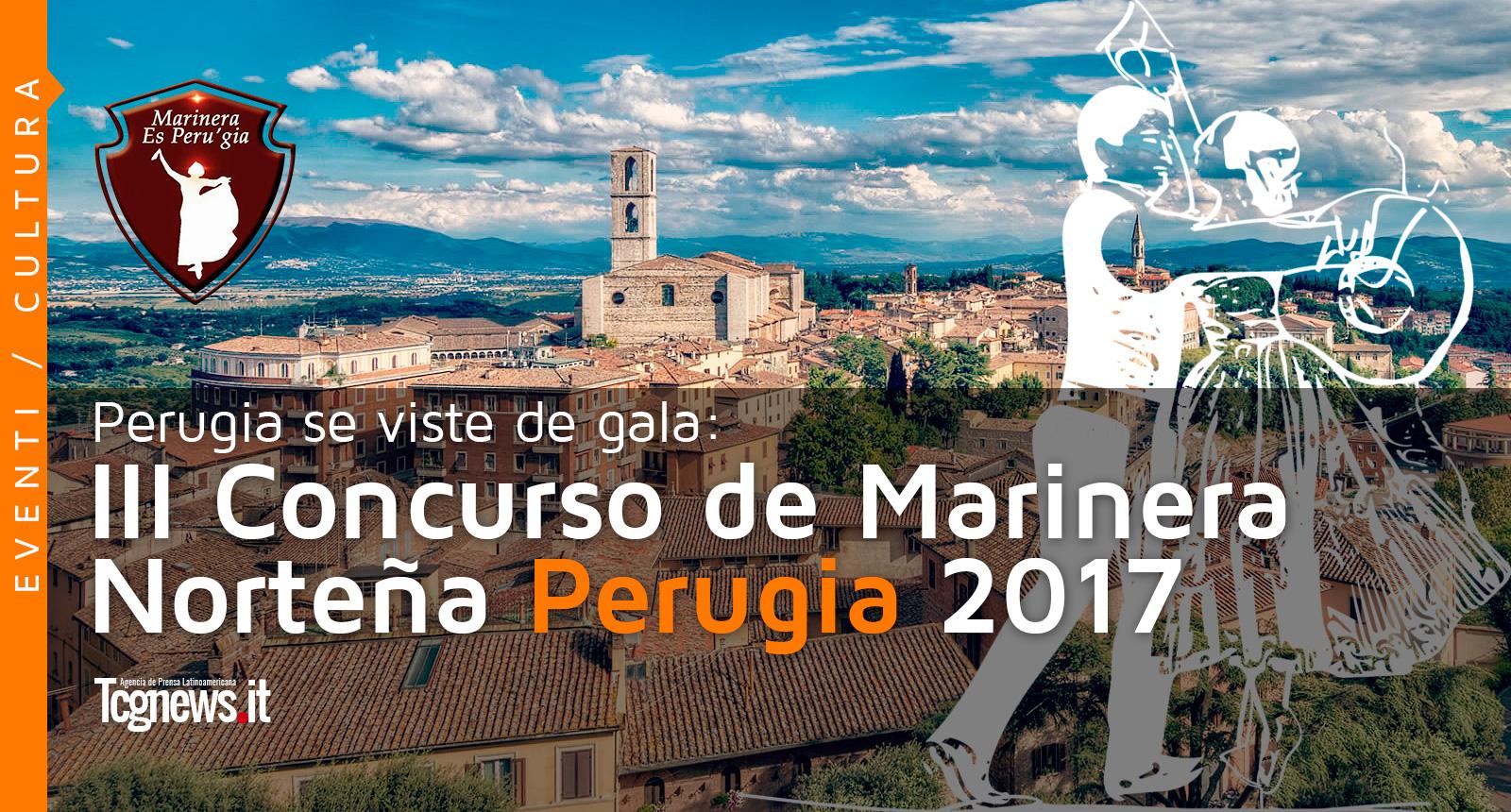 Perugia se viste de gala: III CONCURSO DE MARINERA NORTEÑA PERUGIA 2017