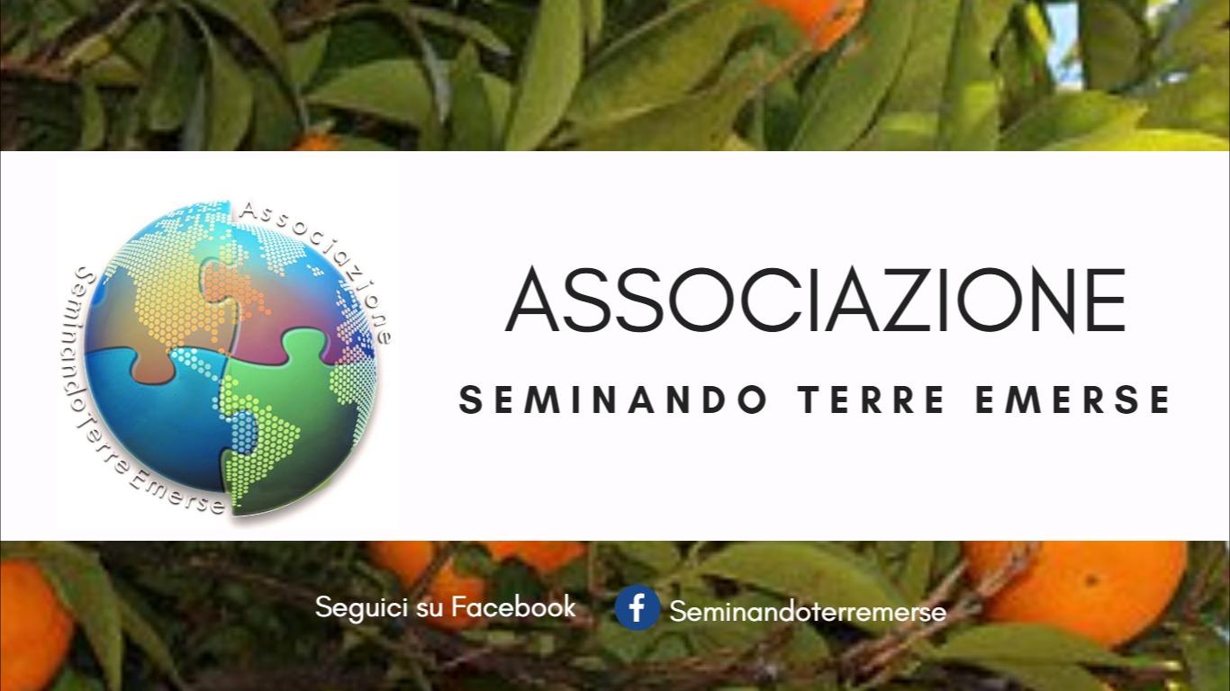 """Vi presentiamo l'Associazione """"Seminando Terre Emerse"""""""