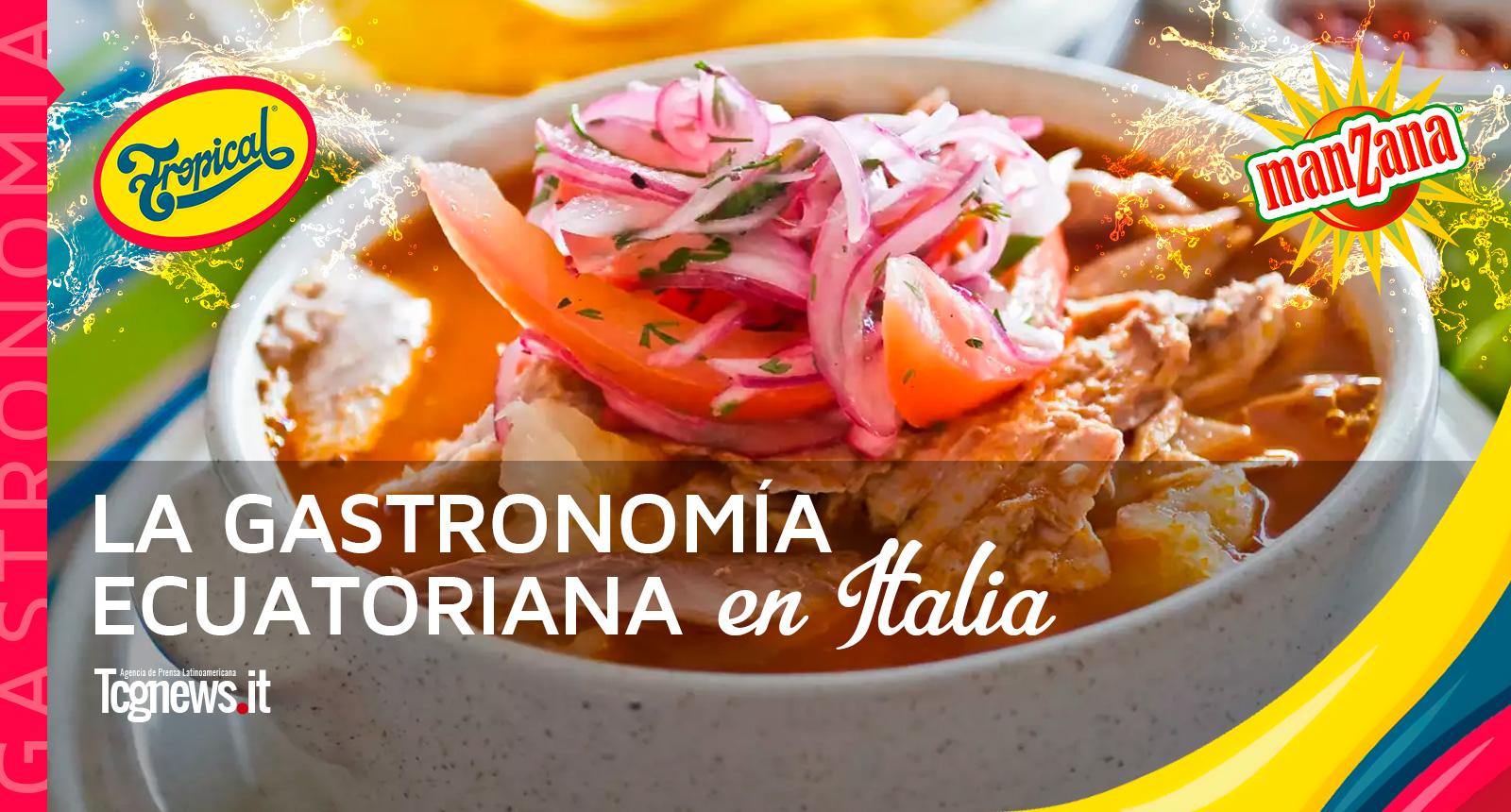 La gastronomía ecuatoriana en Italia