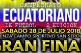 PIACENZA: GRAN FINALÍSIMA DEL CAMPEONATO ECUATORIANO 2018