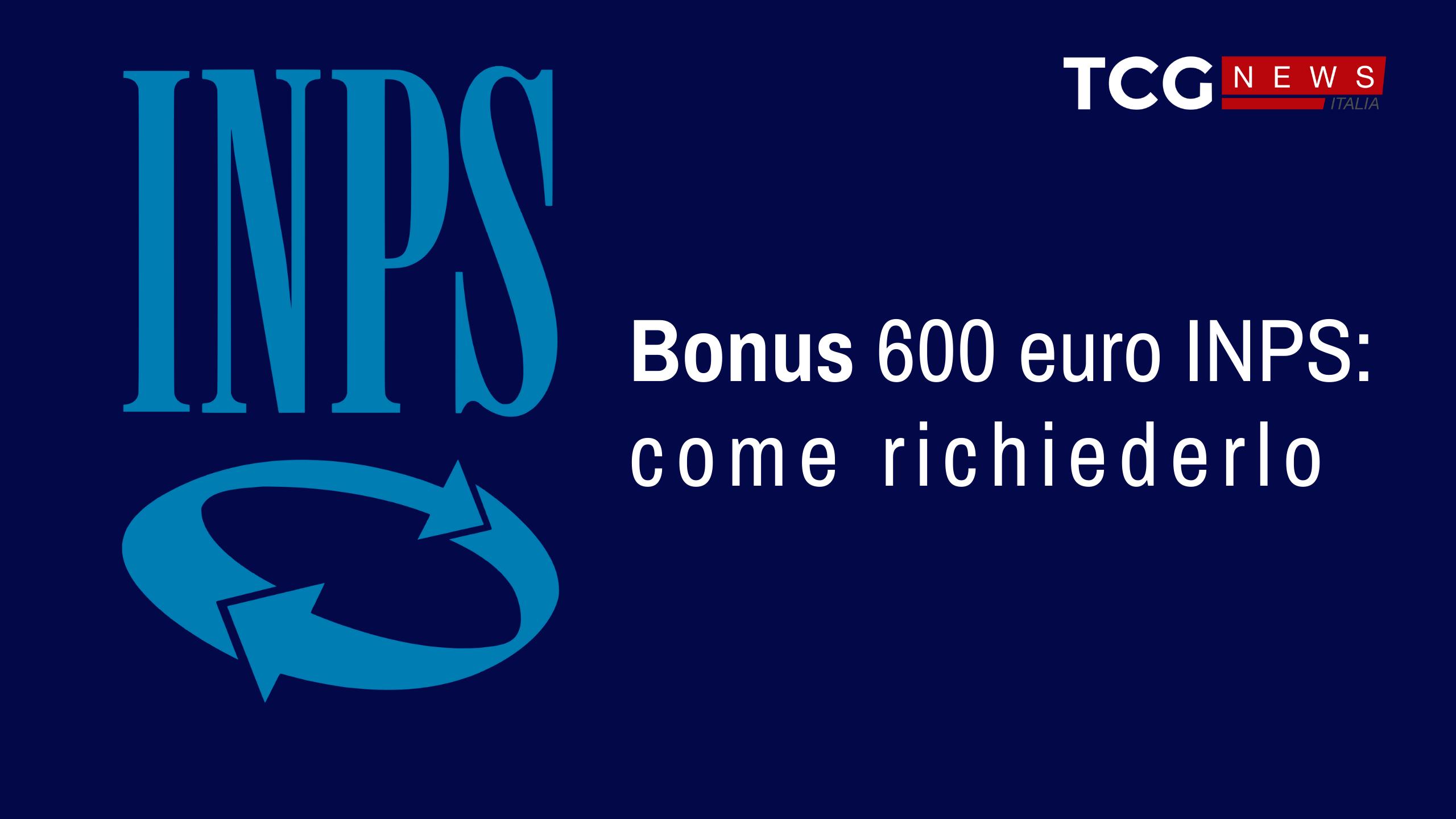 Bonus 600 euro INPS: come richiederlo