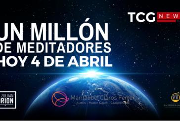 UN MILLÓN DE MEDITADORES HOY 4 DE ABRIL 2020
